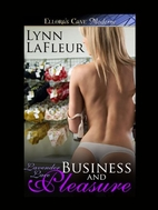 Business and Pleasure (Lavender Lace #1) by…