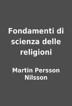 Fondamenti di scienza delle religioni by…