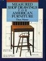 Measured Shop Drawings for American Furniture - Thomas F. Moser