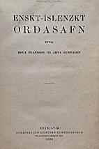 Enskt-íslenzkt orđasafn by Ólafsson &…