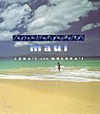 Essential Guide to Maui, Lana'i and Moloka'i…