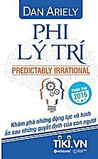 Phi Lý Trí by Dan Ariely
