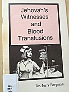 Jehovah´s Witnesses and Blood Transfusions…
