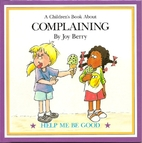 A Children's Book About Complaining by Joy…
