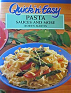 Quick `n' easy. Pasta sauces and more by…