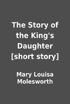 The Story of the King's Daughter [short…