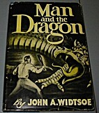 Man and the dragon and other essays by John…