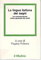 La Lingua italiana dei segni: La…