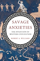 Savage anxieties : the invention of Western…