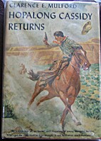 Hopalong Cassidy Returns by Clarence E.…