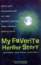 My Favorite Horror Story by Martin H.…