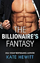 The Billionaire's Fantasy by Kate Hewitt