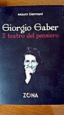 Giorgio Gaber. Il teatro del pensiero by…