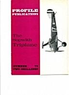 Sopwith Triplane (Profile 73) by J. M. Bruce