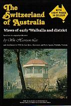 The Switzerland of Australia : views of…