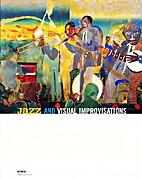Jazz and Visual Improvisations by Catherine…
