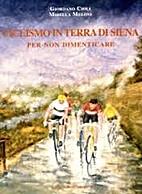 Ciclismo in terra di Siena: per non…