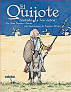 El Quijote (Contado a los Niños) by Rosa…