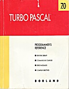 Turbo Pascal Programmer's Reference 7.0 by…