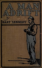 A Man Adrift by Bart Kennedy