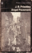 Angel Pavement by J. B. Priestley