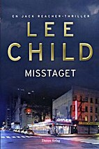 Misstaget. En Jack Reacher-thriller by Lee…