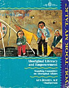 You Took My Talk: Aboriginal Literacy and…