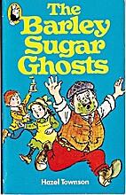 Barley Sugar Ghosts (Beaver Books) by Hazel…