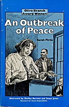 An Outbreak of Peace by Sarah Pirtle