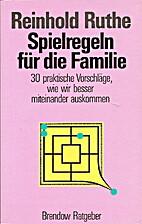 Spielregeln für die Familie : 30 praktische…