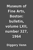 Museum of Fine Arts, Boston: bulletin,…