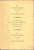Of reading books by John Livingston Lowes