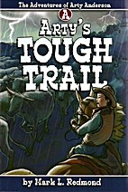 Arty's Tough Trail (The Adventures of Arty…