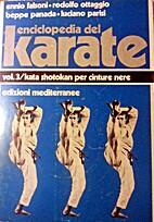 Enciclopedia del Karate- vol.3 by Ennio…