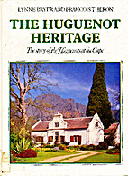 The Huguenot Heritage: The story of the…