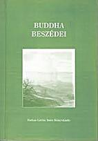 Buddha beszédei by József Vekerdi