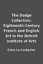 The Dodge Collection: Eighteenth-Century…