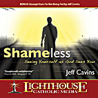Shameless: Seeing Yourself as God Sees You…