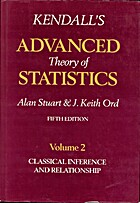 Kendall's Advanced Theory of Statistics:…