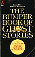 Bumper Book of Ghost Stories: No. 1 by Aidan…