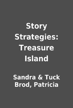 Story Strategies: Treasure Island by Sandra…