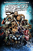 The Heroes of Echo Company #1 by Joseph…
