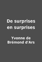 De surprises en surprises by Yvonne de…