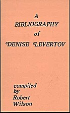 A Bibliography of Denise Levertov by Robert…