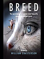 Breed: The Secret Design To Maintain Racial…