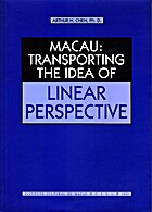 Macau: Transporting the idea of linear…