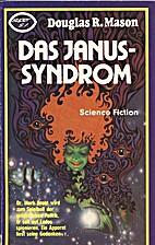 The Janus Syndrome by Douglas R. Mason