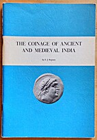 The coinage of ancient and medieval India by…