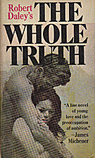 The Whole Truth by Robert Daley