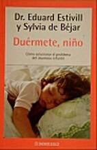 Duermete, Nino by Eduard Estivill